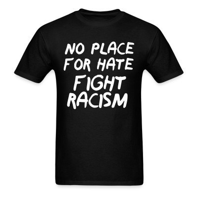 No place for hate fight racism