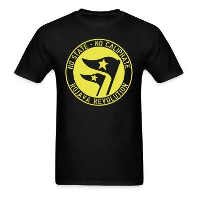 T-shirt No state - no caliphate. Rojava revolution