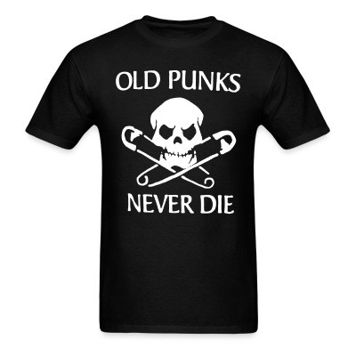 T-shirt Old punks never die