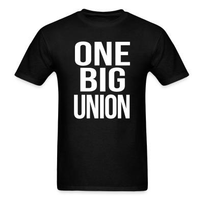One big union