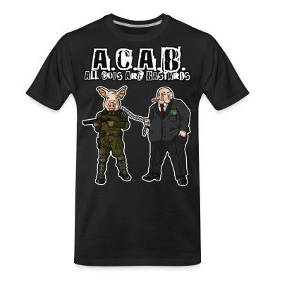 T-shirt organique A.C.A.B All Cops Are Bastards