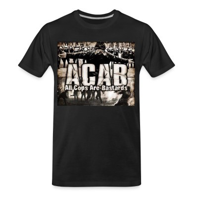 T-shirt organique ACAB All Cops Are Bastards