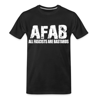 T-shirt organique AFAB All Fascists Are Bastards