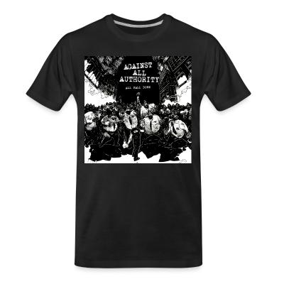 T-shirt organique Against all authority - All fall down
