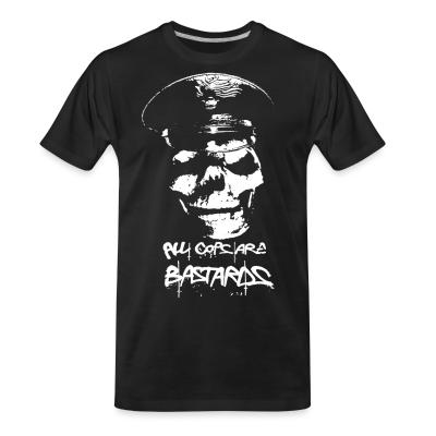 T-shirt organique All Cops Are Bastards