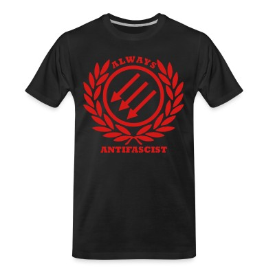 T-shirt organique Always antifascist
