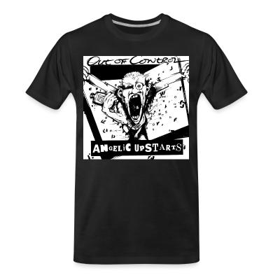 T-shirt organique Angelic Upstarts - Out of control