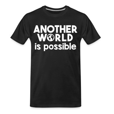 T-shirt organique Another world is possible