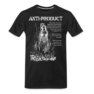 T-shirt organique Anti-Product - The time has come for us to be victors not victims