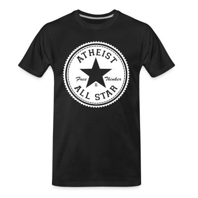 T-shirt organique Atheist all star - free thinker
