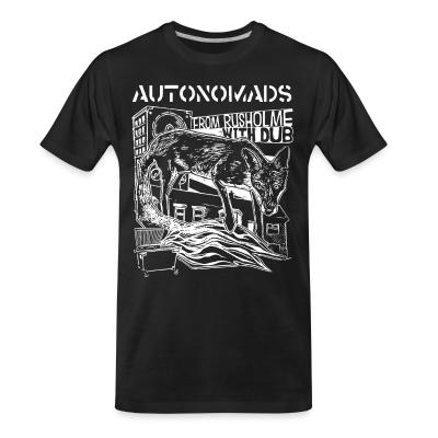 T-shirt organique Autonomads - from rusholme with dub