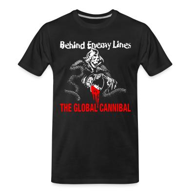 T-shirt organique Behind Enemy Lines - The global cannibal