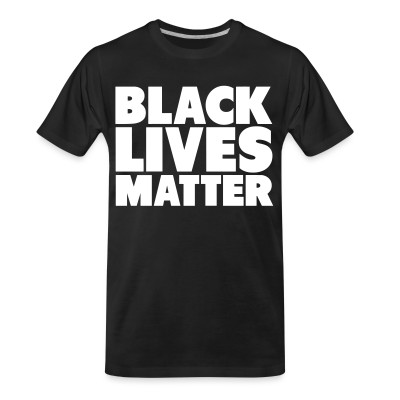 T-shirt organique Black lives matter