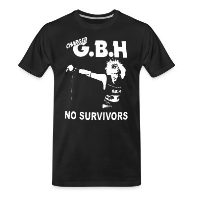 T-shirt organique Charged GBH - No Survivors