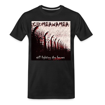 T-shirt organique Chumbawamba - Still fighting the fences