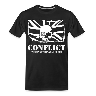 T-shirt organique Conflict - The ungovernable force