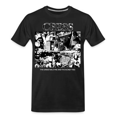 T-shirt organique Cress - the greed machine and the money tree