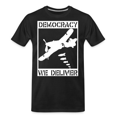 T-shirt organique Democracy we deliver