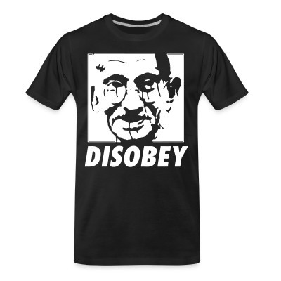 T-shirt organique Disobey (Gandhi)