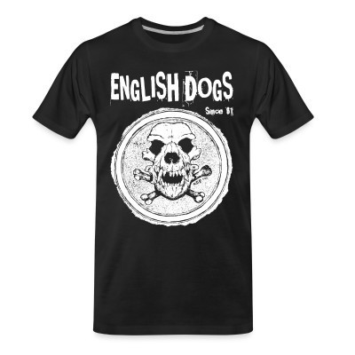T-shirt organique English Dogs - Since 81