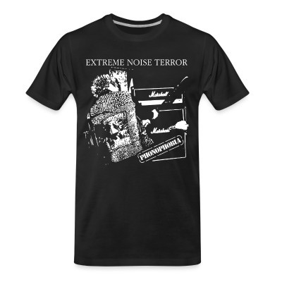 T-shirt organique Extreme Noise Terror - phonophobia