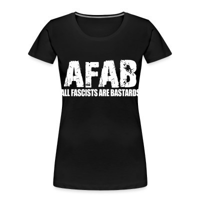 Organique Femmes AFAB All Fascists Are Bastards