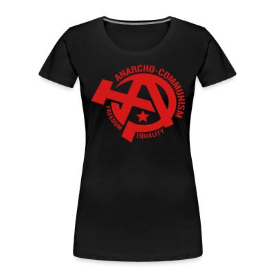 Organique Femmes Anarcho-communism. Freedom, equality