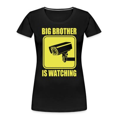 Organique Femmes Big brother is watching