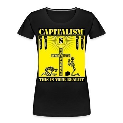 Organique Femmes Capitalism - this is your reality