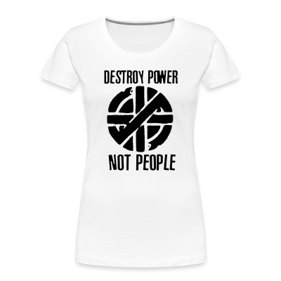 Crass - Destroy Power Not People