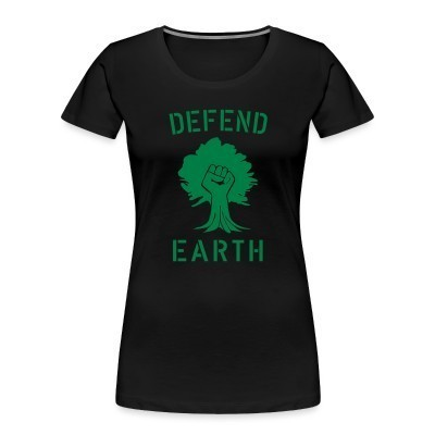 Organique Femmes Defend earth