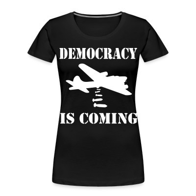 Organique Femmes Democracy is coming