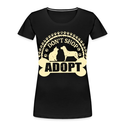 Organique Femmes Don't shop adopt