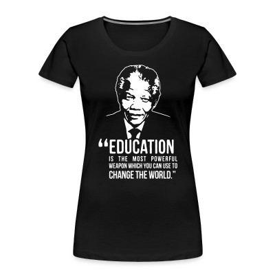 Organique Femmes Education is the most powerful weapon which you can use to change the world (Nelson Mandela)