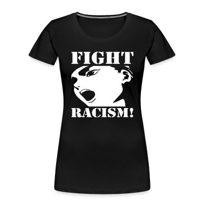 Fight racism!