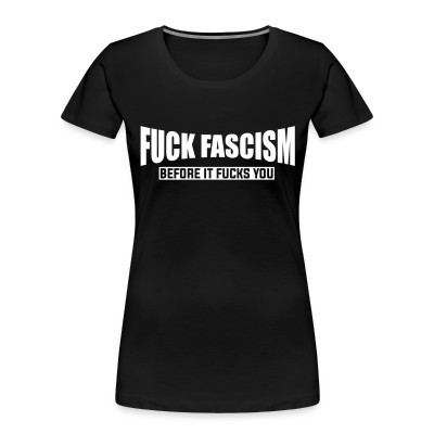 Organique Femmes Fuck fascism before it fucks you