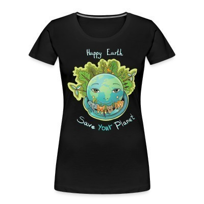 Organique Femmes Happy earth save your planet