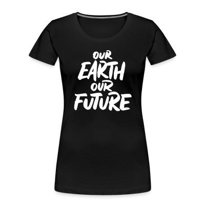 Our Earth Our Future