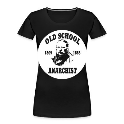 Organique Femmes PROUDHON - Old school anarchist 1809-1865