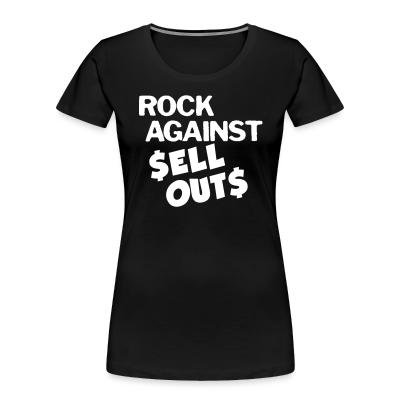 Organique Femmes Rock against sell outs