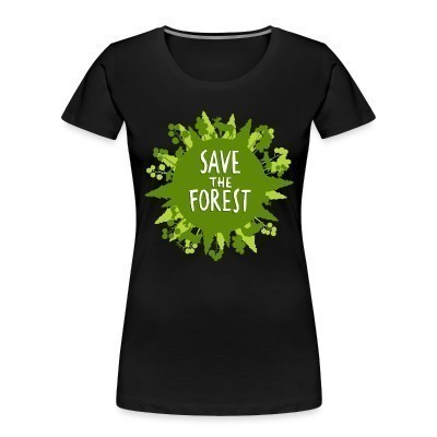 Organique Femmes Save the forest