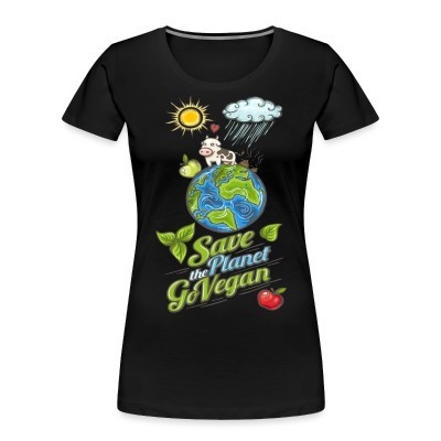 Organique Femmes Save the planet go vegan