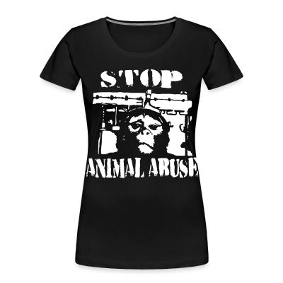 Organique Femmes Stop animal abuse