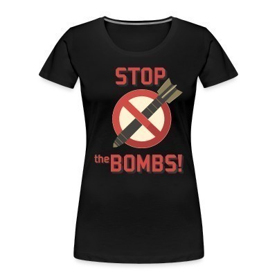 Organique Femmes Stop the bombs