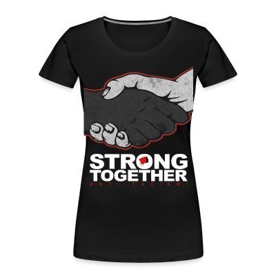 Organique Femmes Strong together - anti facism!
