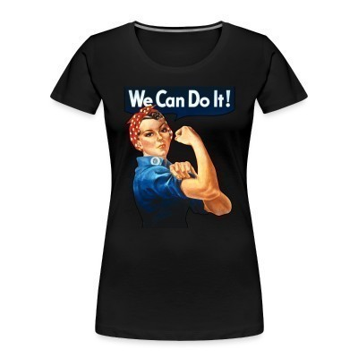 Organique Femmes We can do it! (Rosie The Riveter)