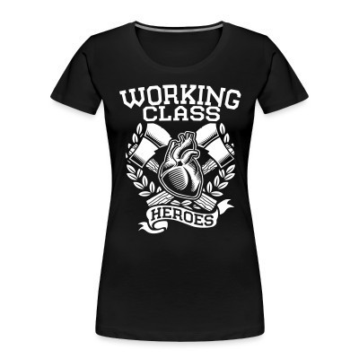 Organique Femmes Working class heroes