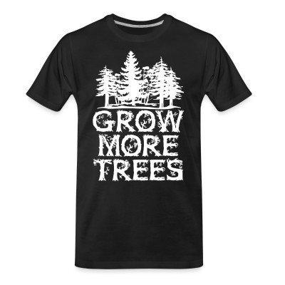T-shirt organique Grow more trees