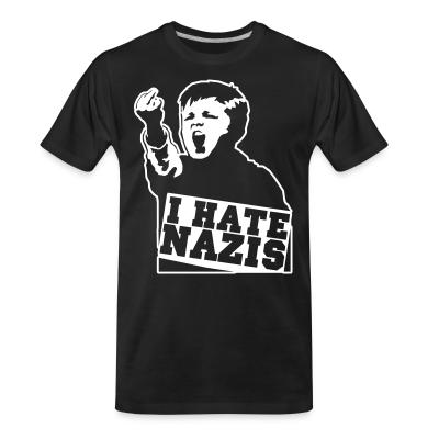 T-shirt organique I hate nazis