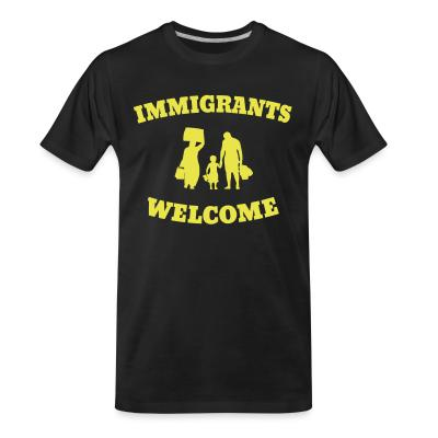 T-shirt organique Immigrants welcome